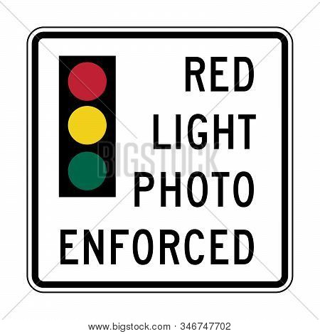Red Light Photo Enforced Road Sign Illustration