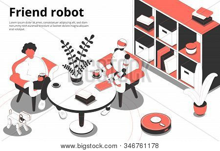 Having Coffee At Home With Humanoid Robot Companion Friend Intelligent Electronic Toys Pets Isometri