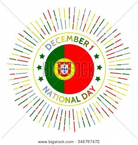 Portugal National Day Badge. Date Of The Restoration Of Full Portuguese Autonomy From Iberian Union