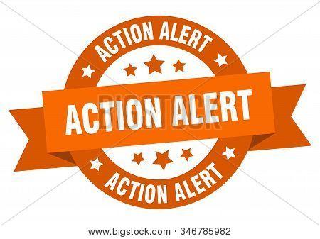 Action Alert Ribbon. Action Alert Round Orange Sign. Action Alert