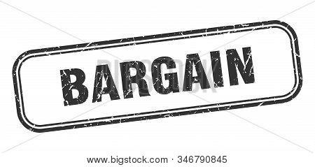 Bargain Stamp. Bargain Square Grunge Black Sign
