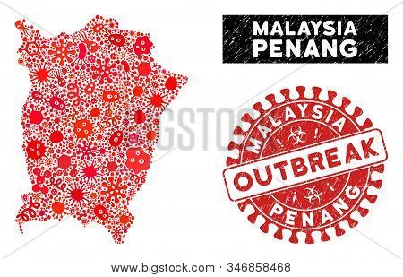Outbreak Collage Penang Island Map And Red Corroded Stamp Seal With Outbreak Caption. Penang Island