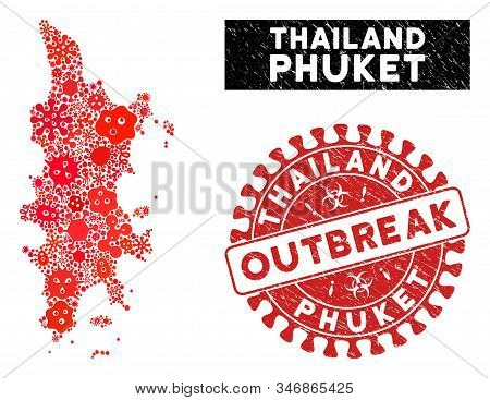 Contagious Collage Phuket Map And Red Corroded Stamp Watermark With Outbreak Phrase. Phuket Map Coll