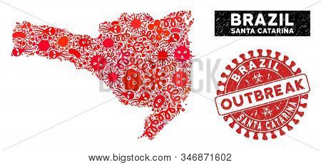 Outbreak Collage Santa Catarina State Map And Red Corroded Stamp Watermark With Outbreak Words. Sant