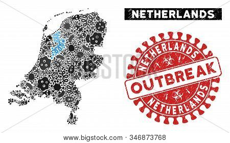 Contagion Collage Netherlands Map And Red Corroded Stamp Seal With Outbreak Message. Netherlands Map