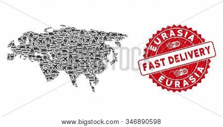 Transportation Collage Eurasia Map And Grunge Stamp Watermark With Fast Delivery Caption. Eurasia Ma