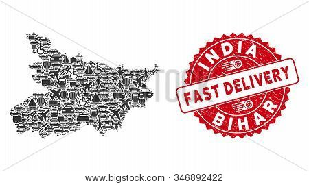 Delivery Collage Bihar State Map And Corroded Stamp Seal With Fast Delivery Words. Bihar State Map C
