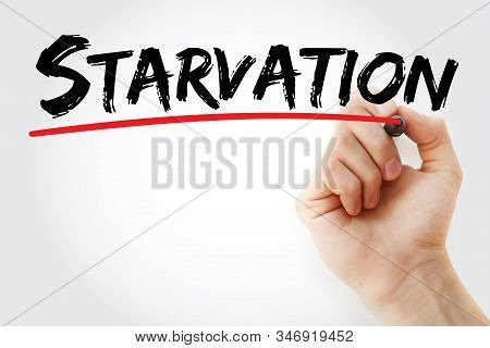 Starvation - Text With Marker, Concept Background