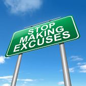 Illustration depicting a sign with a stop making excuses concept. poster