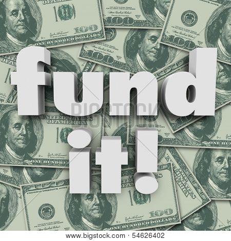 Fund It Money Background Financing Funding
