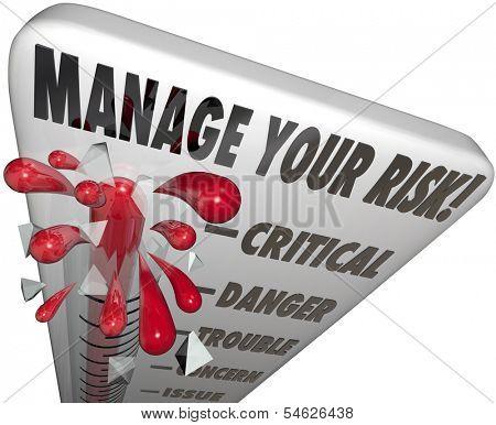 Manage Your Risk Level Management Reduce Liability