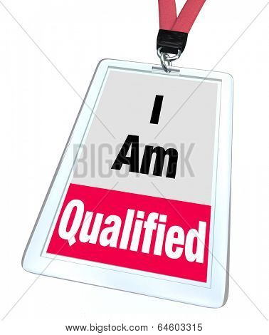 I am Qualified Badge Licensed Certified Professional