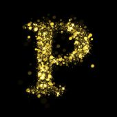 Sparkling Letter P on black background. Alphabet of golden glittering stars (glittering font concept). Christmas holiday illustration of bokeh shining stars character.. poster
