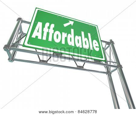 Affordable word on a green freeway sign to illustrate a great value or low cost sale or bargain price