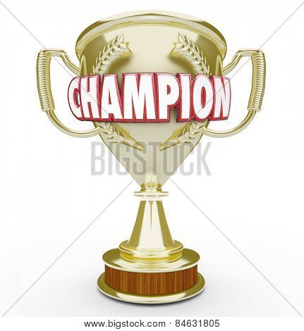 Champion word in red 3d letters on a golden trophy or prize awarded to best or top student, athlete or performer