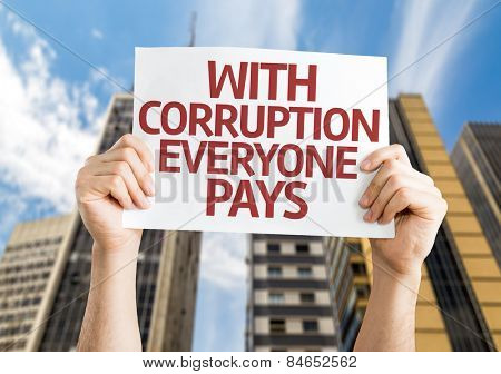 With Corruption Everyone Pays card with a urban background poster