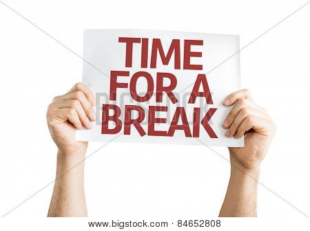 Time for a Break card isolated on white background