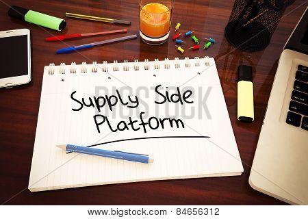 Supply Side Platform - handwritten text in a notebook on a desk - 3d render illustration. poster