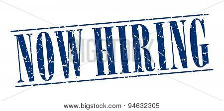 now hiring blue grunge vintage stamp isolated on white background poster