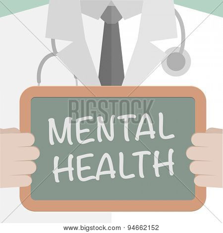 minimalistic illustration of a doctor holding a blackboard with Mental Health text, eps10 vector