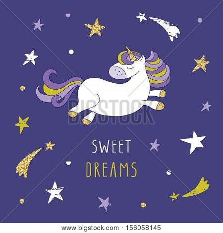Unicorn on the night sky with stars and comets. Cute cartoon character for pajamas sleepwear t-shirts design children's room decor. Sweet dreams card.