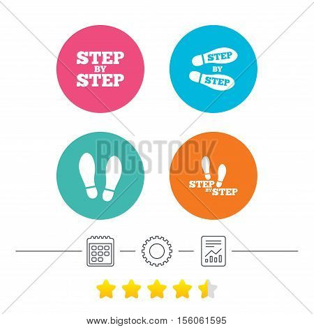 Step by step icons. Footprint shoes symbols. Instruction guide concept. Calendar, cogwheel and report linear icons. Star vote ranking. Vector