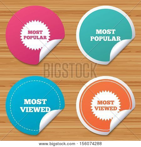 Round stickers or website banners. Most popular star icon. Most viewed symbols. Clients or customers choice signs. Circle badges with bended corner. Vector