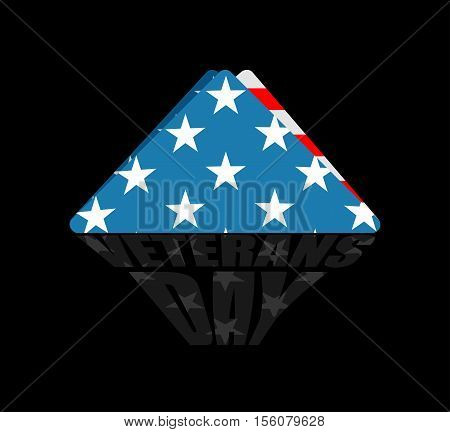 Veterans Day. Usa Flag Symbol Of Mourning And Grief For Fallen Soldiers. Emblem For National Patriot