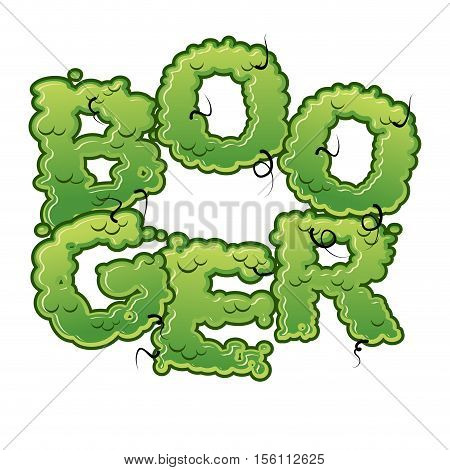 Booger. Snot Slippery Lettering. Snvel Typography. Green Slime Letters.