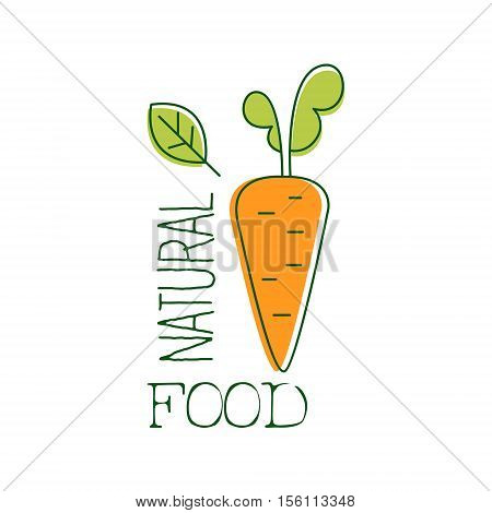 Fresh Vegan Food Promotional Sign With Raw Carrot For Vegetarian, Vegan And Raw Food Diet Menu. Hand Drawn Advertisement Logo For Natural Products And Healthy Lifestyle Eating.