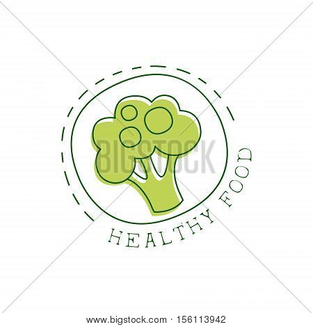 Fresh Vegan Food Promotional Sign With Broccoli In Round Frame For Vegetarian, Vegan And Raw Food Diet Menu. Hand Drawn Advertisement Logo For Natural Products And Healthy Lifestyle Eating.