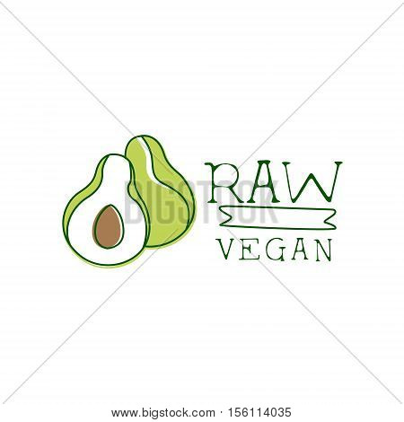 Fresh Vegan Food Promotional Sign With Avocado For Vegetarian, Vegan And Raw Food Diet Menu. Hand Drawn Advertisement Logo For Natural Products And Healthy Lifestyle Eating.