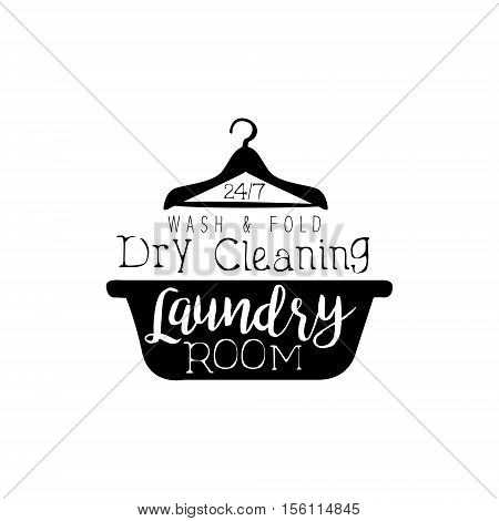Black And White Sign For The Laundry And Dry Cleaning Service With Basin And Hanger Silhouette. Vector Clothes Washing Service Template Logo With Calligraphic Text, Wash And Fold Stamp Collection.