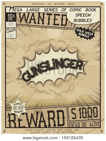 Gunslinger. Retro poster in style of times the Wild West. Comic speech bubble with speed lines and 3D explosion.