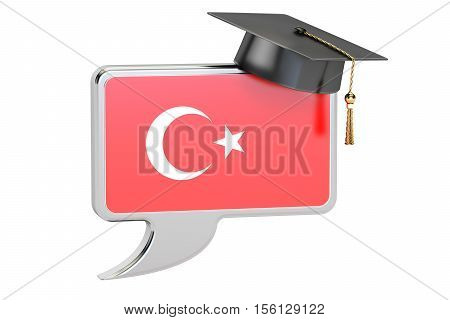 Speech bubble with Turkish flag learning concept. 3D rendering