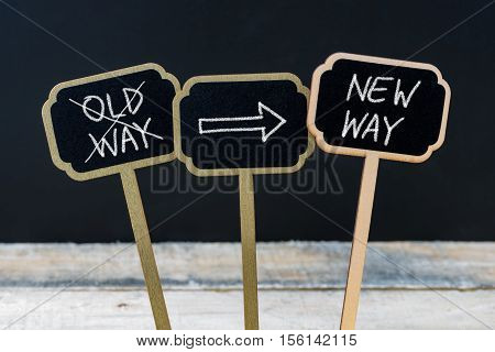 Concept Message New Way Versus Old Way Written With Chalk