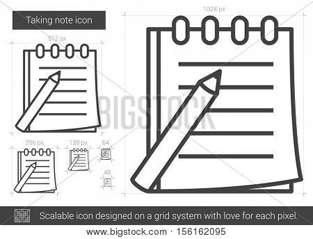 Taking note vector line icon isolated on white background. Taking note line icon for infographic, website or app. Scalable icon designed on a grid system.