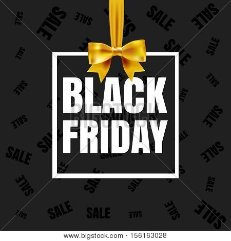 Black Friday Sale Banner. White Paper Frame Gift Box Frame With Yellow Silky Bow And Ribbon On Black