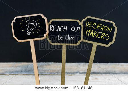 Concept Message Reach Out To The Decision Makers And Light Bulb As Symbol For Idea
