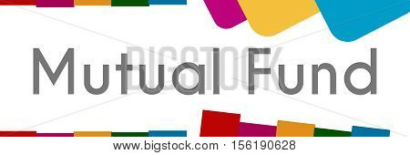 Mutual fund text written over abstract colorful background.
