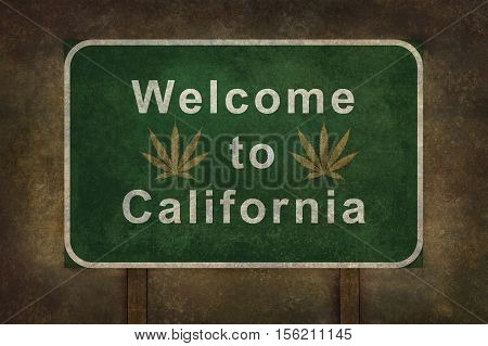 Welcome to California with cannabis leaf symbol road sign illustration with distressed foreboding background
