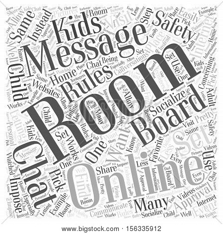 Rules to Set for Online Message Boards and Chat Rooms word cloud concept