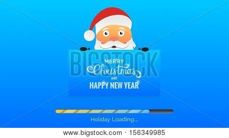Winter Holidays background. Modern background with loading bar , Santa and Christmas typography.