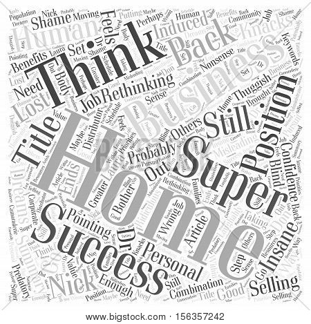Super Success With A Home Business word cloud concept