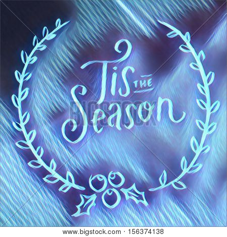 Digital Painting - Tis the Season text