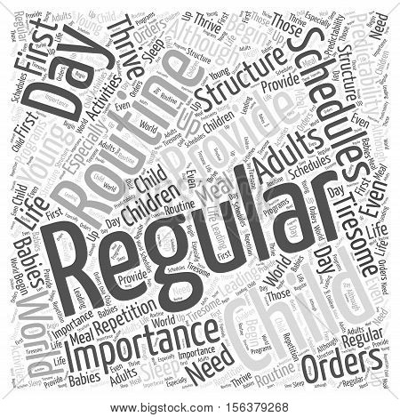The Importance of a Regular Routine to your Child word cloud concept