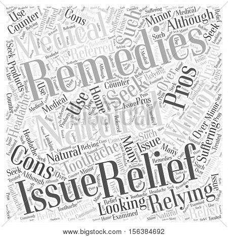 The Pros and Cons of Relying on Natural Remedies to Seek Relief word cloud concept poster