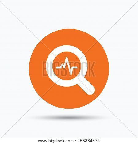 Heartbeat in magnifying glass icon. Cardiology symbol. Medical pressure sign. Orange circle button with flat web icon. Vector