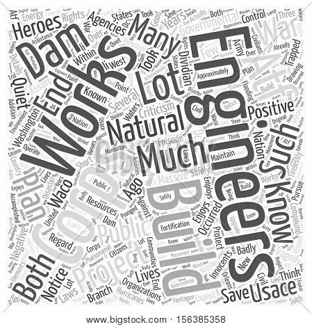The Quiet Heroes The Corps of Engineers word cloud concept