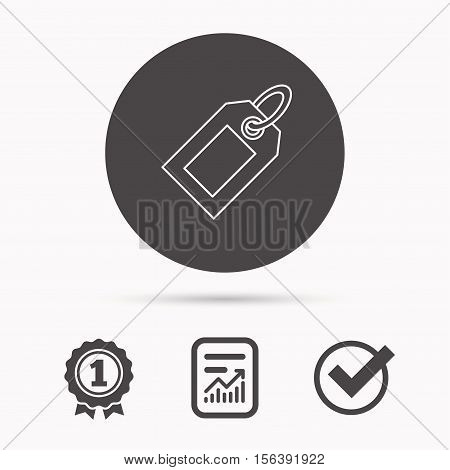 Sale tag icon. Price label sign. Report document, winner award and tick. Round circle button with icon. Vector